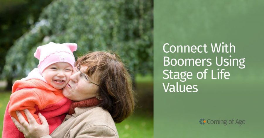 Connect with Boomers using Stage of Life Values