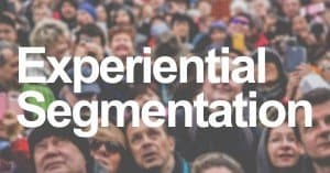 Experiential Segmentation Title Photo