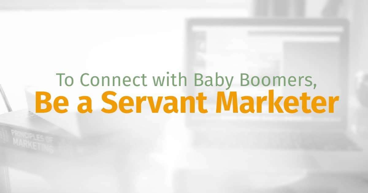 Be A Servant Marketer