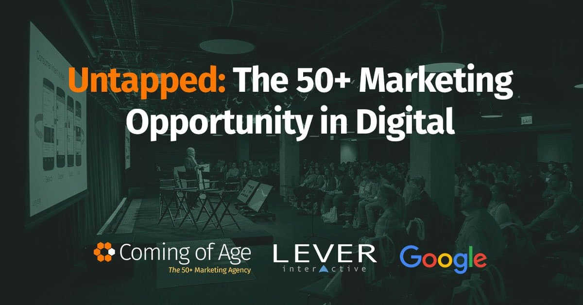 Untapped: The 50-Plus Marketing Opportunity In Digital Event
