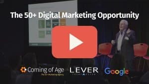 The 50+ Digital Marketing Opportunity YouTube Video Link