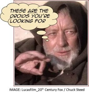Obi Wan - These aren't the droids you're looking for quote
