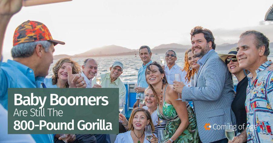 Baby Boomers are still the 800lb gorilla