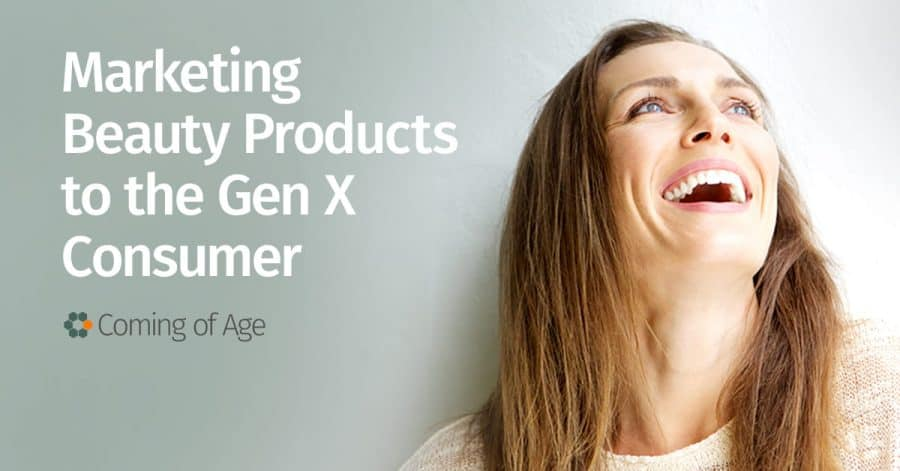 Marketing Beauty Products to Gen X